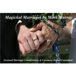 MAGICKAL MARRIAGES BY MARK MURRAY