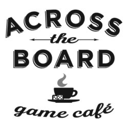 ACROSS THE BOARD GAME CAFE