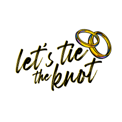 LET'S TIE THE KNOT